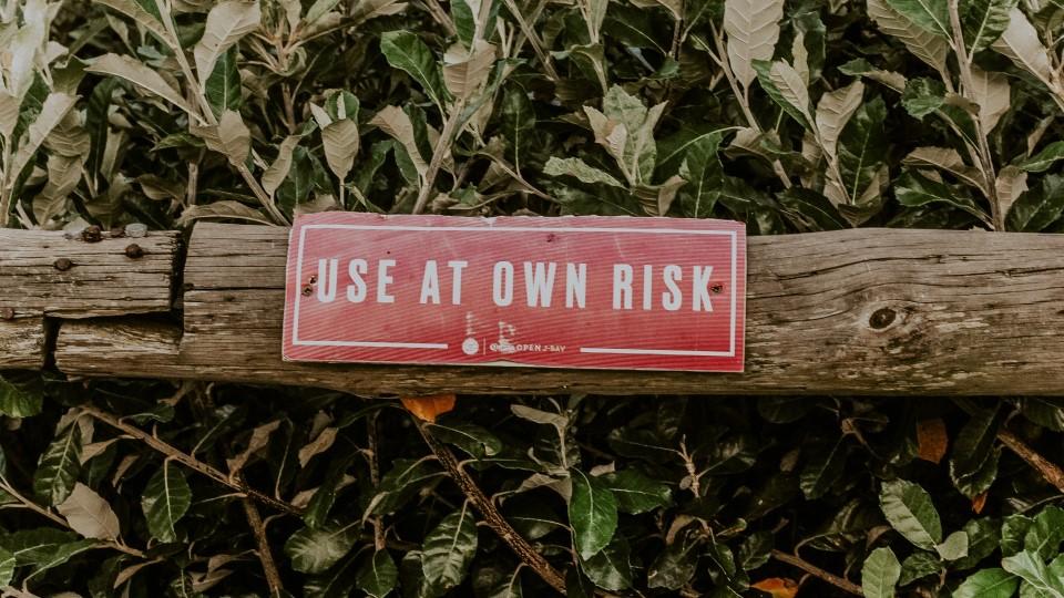 """Use at own risk"", photo by Janilson Furtado via Unsplash"